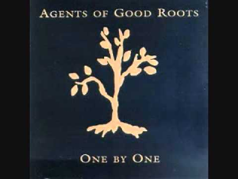 Agents of Good Roots   Smiling Up the Frown