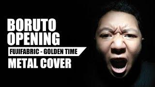 Gambar cover Boruto Opening / Fujifabric - Golden Time (Metal Cover)