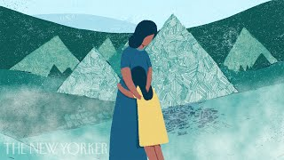 How a Young Girl Survived a Brutal Journey To the U.S. to Find Her Mother | The New Yorker