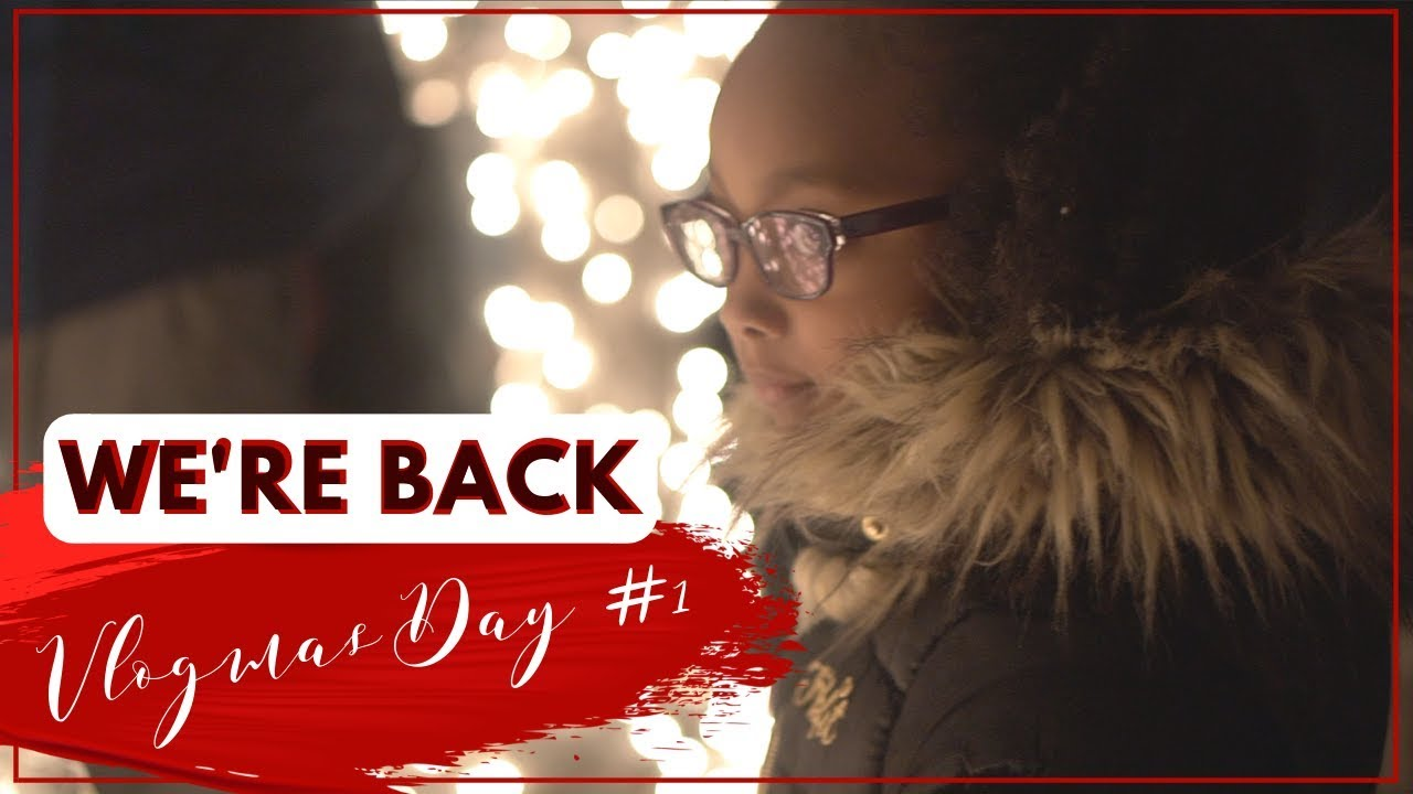 LIGHTING UP THE CITY | VLOGMAS DAY 1