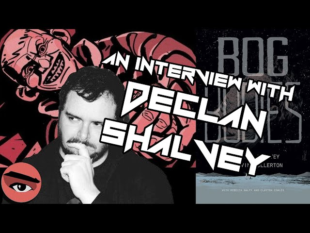 Declan Shalvey interview featuring Bog Bodies! (Comic Watchers Show E085)