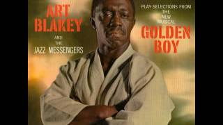 Art Blakey & Lee Morgan  - 1963 - Golden Boy - 04 This Is The Life