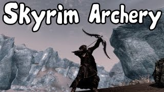 Skyrim How To Get Archery To 100 Fast