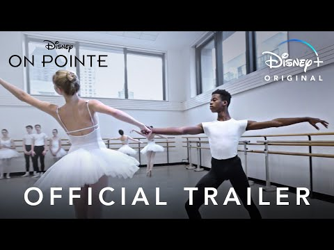 On Pointe | Official Trailer | Disney+