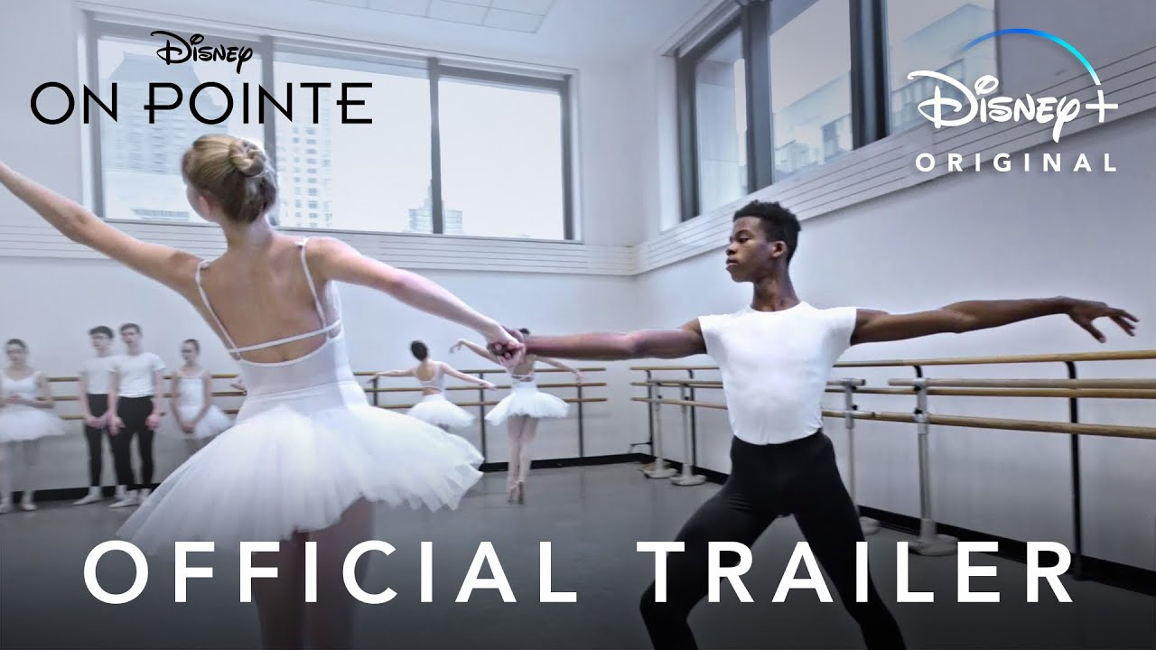 Download On Pointe | Official Trailer | Disney+