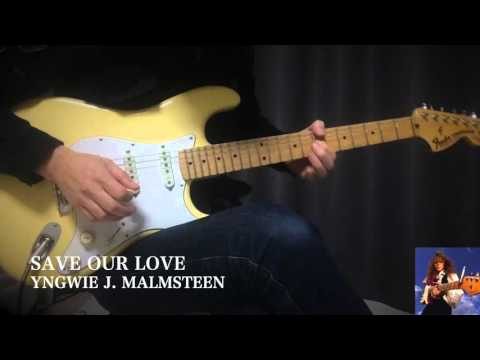 Yngwie - SAVE OUR LOVE - Guitar Solo Cover
