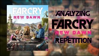 Analyzing Far Cry New Dawn's Repetition - Is Far Cry Boring Now?