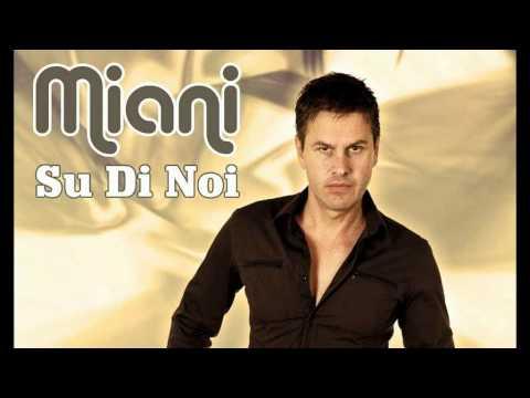 Miani - Su Di Noi (Dance Rocker's Trip Rmx)
