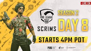[EN] PMPL Americas Scrims S2 Day 8 | PUBG MOBILE Pro League 2020