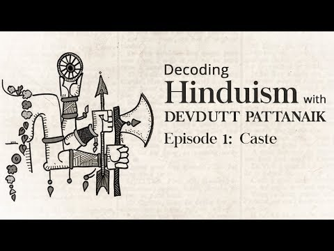 Decoding Hinduism With Devdutt Pattanaik | Episode 1: Caste