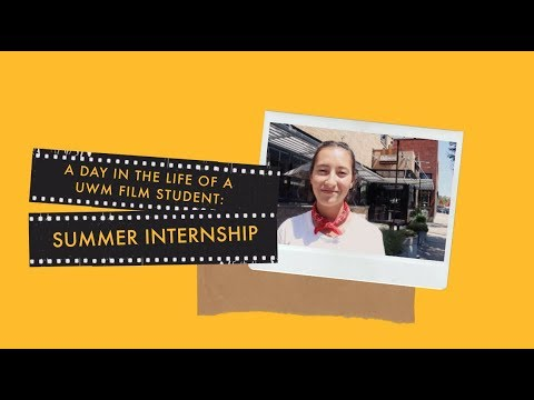 Day In The Life Of A UWM Film Student At Her Summer Internship