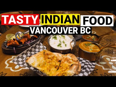 Tasty Indian Food In Yaletown (Vancouver BC)