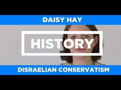 HISTORY - Disraelian Conservatism - Daisy Hay