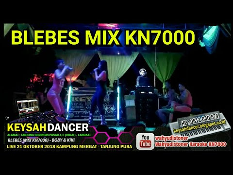 KEYSAH 2018 BLEBES MIX KN7000 VOCAL KIKI & BOBY KEYSAH DANCER