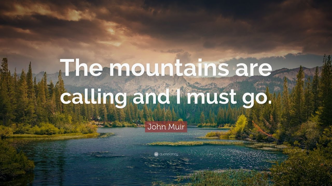 Top 20 John Muir Quotes Youtube
