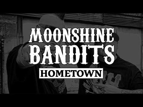 Moonshine Bandits - Hometown