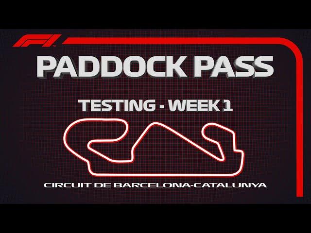 F1 Paddock Pass: 2019 Testing Week 1