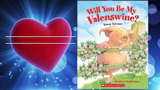 Will You Be My Valenswine? ~ READ ALOUD | Story time with Ann Marie