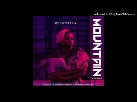 Waje ft. Lira - Mountain