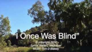 I Once Was Blind (New Gospel Song)