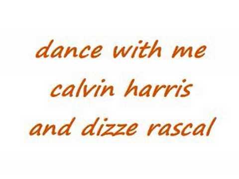 dizze rascal ft calvin harris dance with me