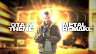 GTA IV Main Theme - Metal Remake