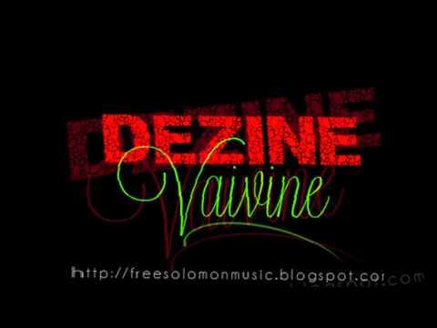 Dezine- Vaivine (Solomon Islands Music)