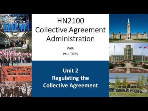 HN2100 - Unit 2 Part 1 - A Brief History Of Canadian Labour Relations