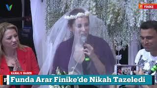 Funda Arar Finike'de Nikah Tazeledi!