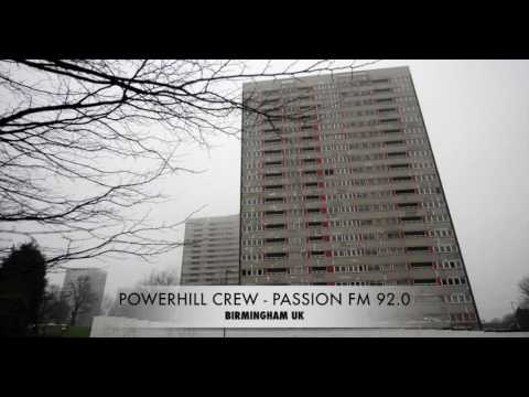 Powerhill Crew - Passion FM 92.0 - Birmingham UK Pirate Radio