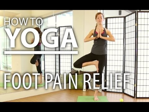 yoga for feet  relieve your foot pain  improve foot