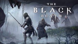 The Black Death! Черная Смерть или Чума. Ранняя Альфа