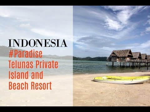 Telunas Private Island and Beach Resort Indonesia