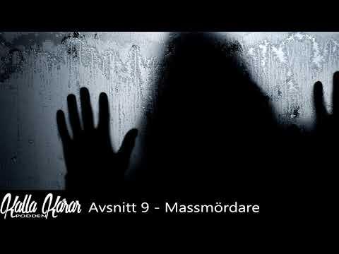 Kalla Kårar Podden - Avsnitt 09 - Massmördare