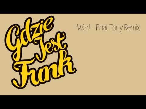 War! - phat tony remix