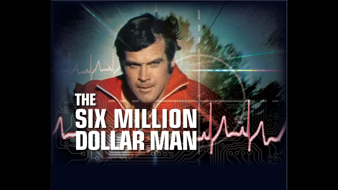 The Six Million Dollar Man – S1, Ep1 – Population : Zero