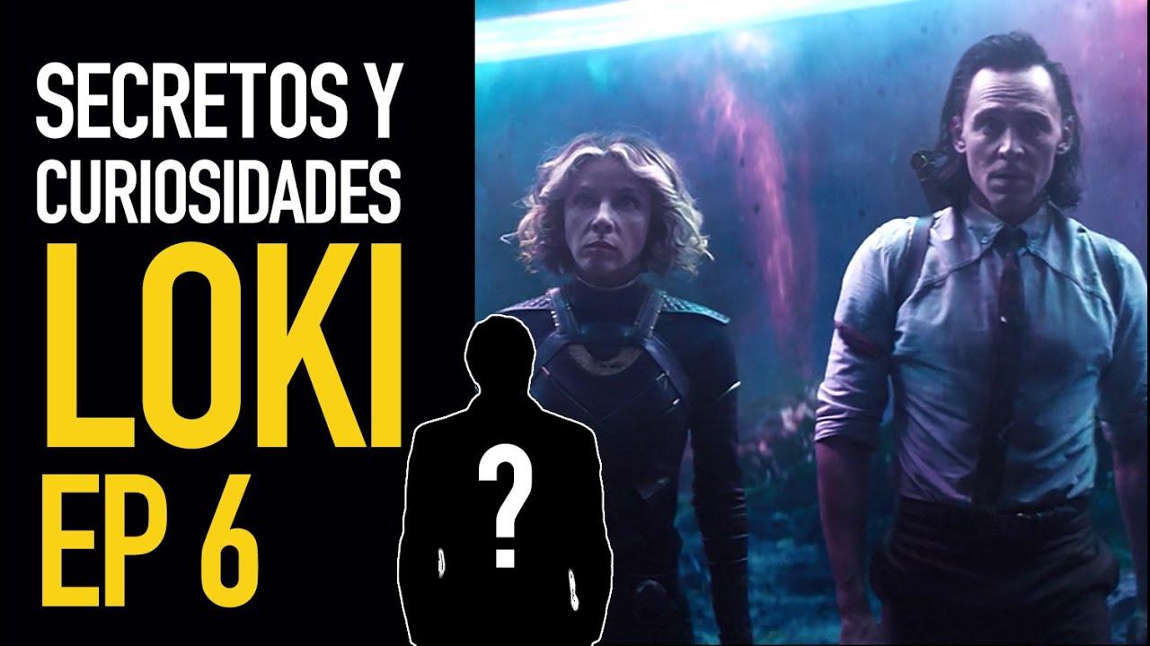 Loki Ep 6 I Secretos y curiosidades