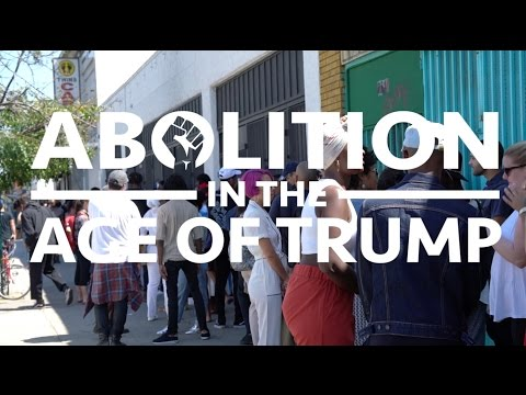 Abolition in the Age of Trump: Full Conversation