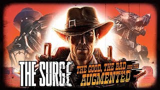 PS4 Games | The Surge - The Good, the Bad and the Augmented Launch Trailer