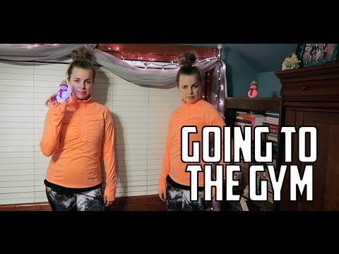 GOING TO THE GYM - [DON'T NORMALLY 24]