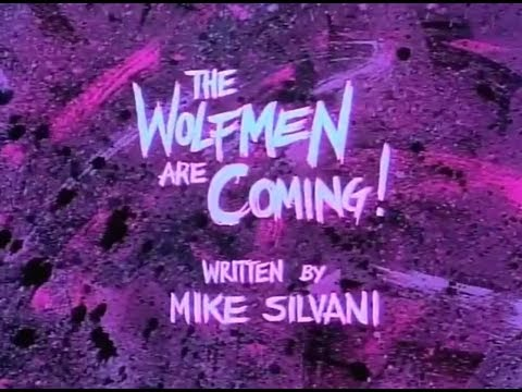 My Pet Monster - Episode 2 - The Wolfmen Are Coming!