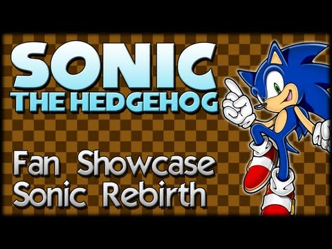 Sonic Fan Showcase : Sonic Rebirth