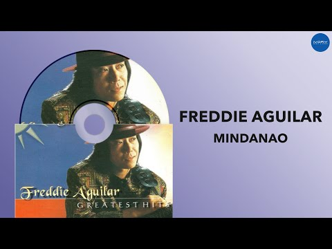 Freddie Aguilar - Mindanao (Official Audio)