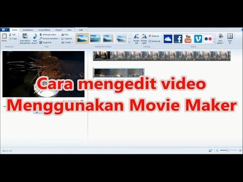 Cara Mengedit Video Dengan Movie Maker