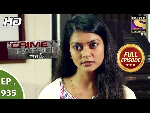 Crime Patrol Satark - Ep 935 - Full Episode - 8th  July, 2018