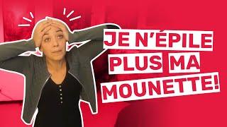Pourquoi j'ai arrêté d'épiler ma Mounette... (VOST-FR) (SUB- EN)