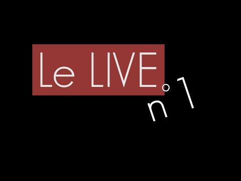 Le LIVE n°1 - Le premier d'une longue série