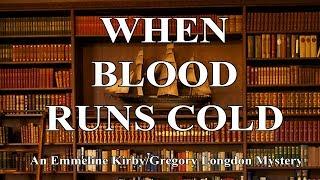 When Blood Runs Cold
