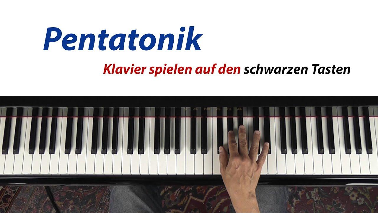 pentatonik klavier spielen auf den schwarzen tasten youtube. Black Bedroom Furniture Sets. Home Design Ideas