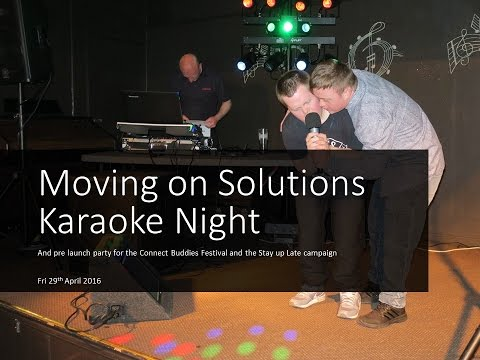 Moving On Solutions Karaoke - 29th April 2016